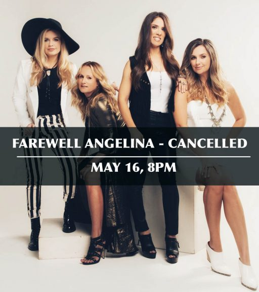 CANCELLED – Farewell Angelina